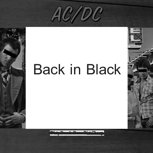 AC DC - Dirty Deeds / Back in Black